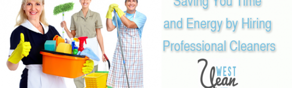 Saving You Time and Energy by Hiring Professional Cleaners