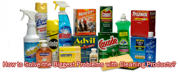 Cleaning Products Biggest Problems