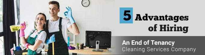 advantage-of-hiring-tenancy-cleaning-westclean